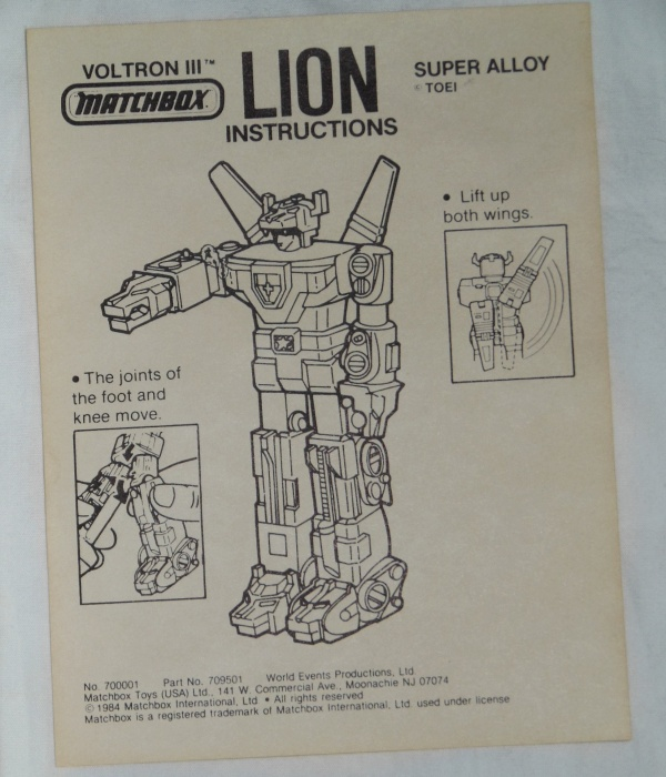 Voltron III Matchbox Defender of the Universe Miniature Lion Space Robot Lion Instructions Super Alloy or Chogokin from cartoon Voltron Defender of the Universe 1984-1985 other names Beast King GoLion, Hundred-Beast King Go Lion, Hyakujū Ō Golion, King of Beasts Golion, Lion Force Voltron, Voltron III, Voltron of the Far Universe, Voltron, difensore dell'universo, Voltron, el defensor del universo,百獣王ゴライオン Super Alloy